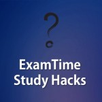 ExamTime Study Hacks