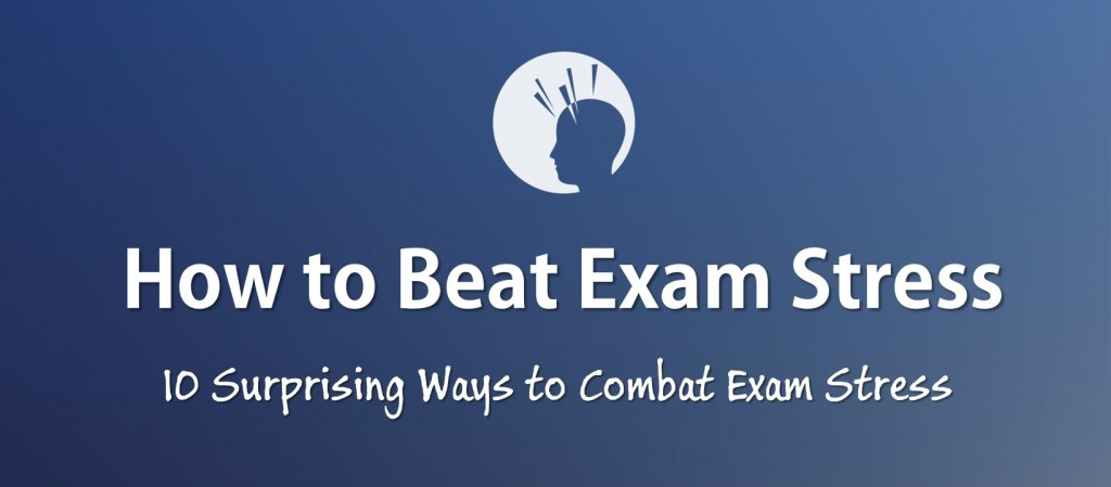 How To Beat Exam Stress In 10 Easy Ways Examtime